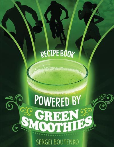 FREE DOWNLOAD Powered By Green Smoothies Recipe eBook